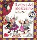 Il Valzer del Moscerino + CD
