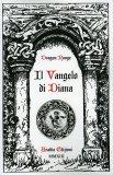 Il Vangelo di Diana  - Libro