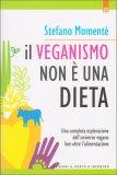 Il Veganismo Non è una Dieta - Libro