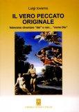 Il Vero Peccato Originale  — Libro