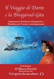 Il Viaggio di Dante e la Bhagavad Gita - Cofanetto - Libro