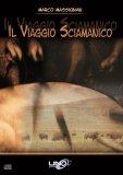 Il Viaggio Sciamanico - CD Audio