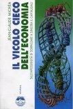 Il Vicolo Cieco dell'Economia  - Libro