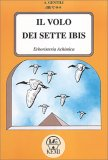 Il Volo dei Sette Ibis — Libro