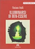 Illuminarsi di Ben-essere - Libro