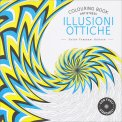 Illusioni - Colorouring Book Antistress - Libro