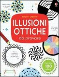 Illusioni Ottiche da Provare