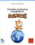Immagina, Programma e Condividi con Scratch + CD