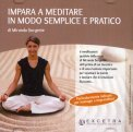 Impara a Meditare in Modo Semplice e Pratico - CD Audio — Audiolibro CD Mp3