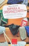 Impara a Organizzarti! - Libro