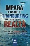 Impara a usare il Transurfing per creare la tua Realtà — Libro