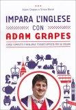 Impara l'Inglese con Adam Grapes  - Libro