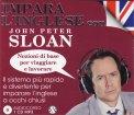 Impara l'Inglese con John Peter Sloan Nozioni per Lavorare e Viaggiare - 1 CD Audio Mp3