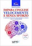 Impara l'Inglese Velocemente e Senza Sforzo - Libro