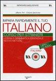 Impara Rapidamente il tuo Italiano - Libro + CD Audio