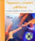 Imparare a Suonare la Chitarra + CD Audio