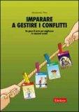 Imparare a Gestire i Conflitti — Libro