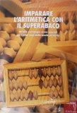 Imparare l'Aritmetica con il Superabaco - Libro