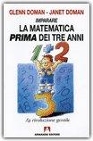 Imparare la Matematica Prima dei Tre Anni  - Libro