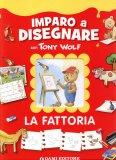 Imparo a Disegnare con Tony Wolf  - Libro