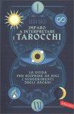 Imparo a Interpretare i Tarocchi — Manuali per la divinazione