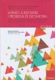 Imparo a Risolvere i Problemi di Geometria - Libro