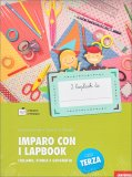 Imparo con i Lapbook - Italiano, Storia e Geografia - Classe Terza - Libro