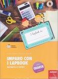 Imparo con i Lapbook - Matematica e Scienze - Classe Quarta - Libro