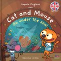 Imparo l'Inglese con Cat and Mouse - Go Under the Sea! - Libro + CD Audio