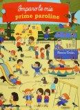 Imparo le mie Prime Paroline  - Libro