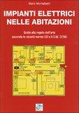 Impianti Elettrici nelle Abitazioni  - Libro