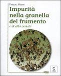 Impurità nella Granella del Frumento e di altri Cereali
