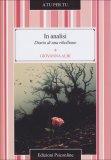In Analisi - Diario di una ribellione  - Libro