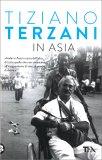 IN ASIA di Tiziano Terzani