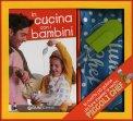 In Cucina con i Bambini  — Libro