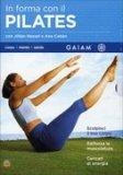 In Forma con il Pilates - 3 DVD