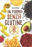 In Forma senza Glutine - Libro