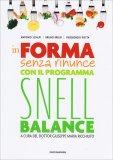 In Forma senza Rinunce con il Programma Snell Balance - Libro