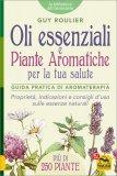 Oli Essenziali e Piante Aromatiche per la tua Salute — Libro