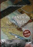 In Tandem con Gesù con CD Audio
