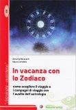 In Vacanza con lo Zodiaco - Libro