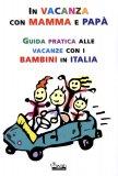 In Vacanza con Mamma e Papà  - Libro