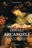 In Viaggio con gli Arcangeli  - Libro