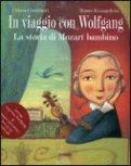In Viaggio con Wolfgang + CD