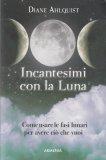 Incantesimi con la Luna - Libro