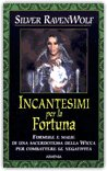 Incantesimi per la Fortuna