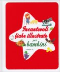 Incantevoli Fiabe Illustrate per Bambini