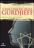 L'Inconoscibile Gurdjieff