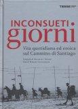 Inconsueti Giorni  - Libro