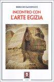 Incontro con l'Arte Egizia - Libro